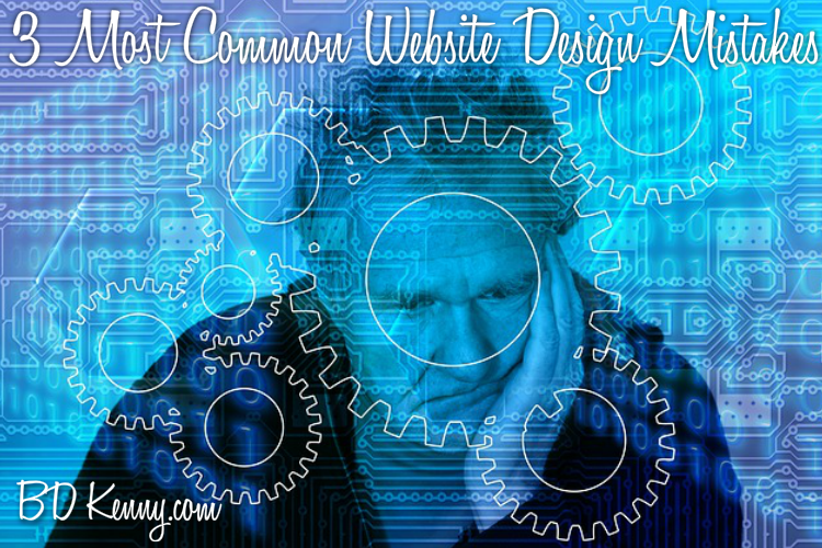 3 Most Common Website Design Mistakes
